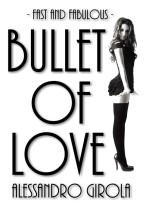 Bullet of Love