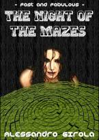 The Night of the Mazes