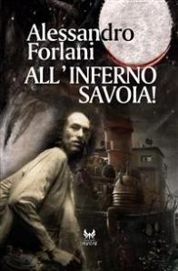 all'inferno savoia - alessandro forlani