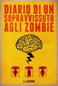 La saga zombesca di J.L. Bourne è nata da un esperimento di scrittura a puntate.