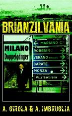 Brianzilvania 4