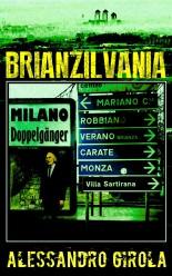 Brianzilvania - http://www.amazon.it/dp/B00H8Q6GDE