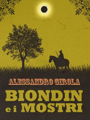 Biondin e i Mostri. - http://www.amazon.it/dp/B00LTY2IW4