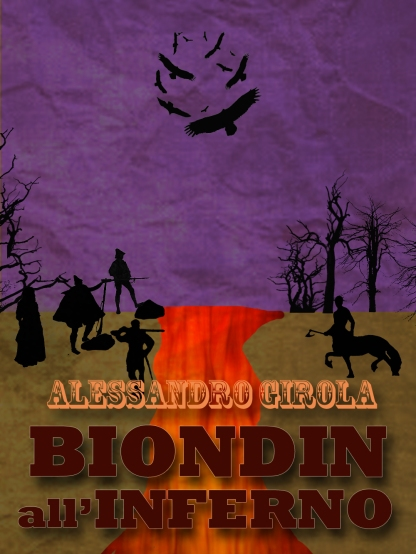 Biondin all'Inferno. - http://www.amazon.it/dp/B00N1A02BI
