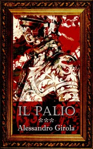Il Palio. - http://www.amazon.it/dp/B00MTYQAPE