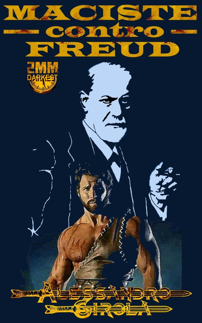 Maciste contro Freud. - http://www.amazon.it/dp/B00K87SX0O