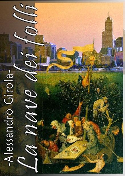 """Cover alternativa per """"La Nave dei Folli"""" (ebook reperibile gratuitamente con l'acquisto de """"Il Treno di Moebius"""")."""