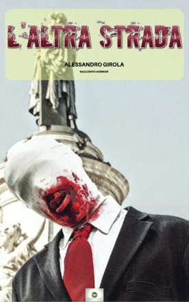 L'Altra Strada - http://amzn.to/2uUHXD9