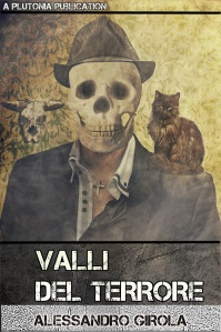 Valli del Terrore - http://www.amazon.it/dp/B011S8O37I