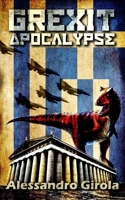 Un'anticipazione: la copertina di Grexit Apocalypse (di Giordano Efrodini).