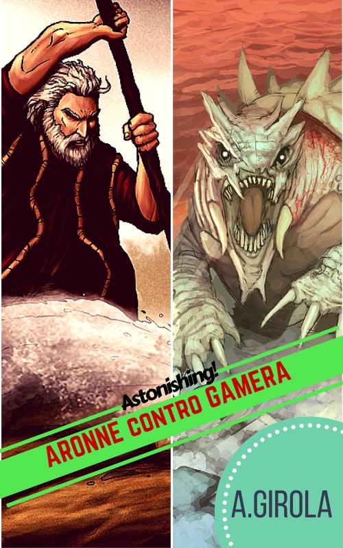 Aronne contro Gamera