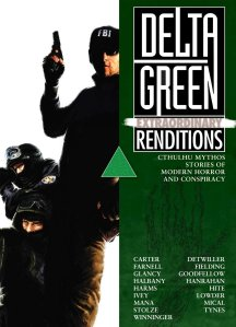 Delta Green Extraordinary Renditions
