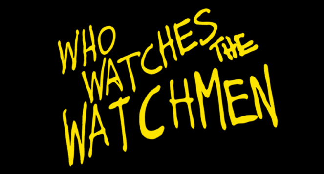 who-watches-the-watchmen
