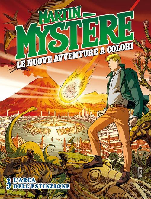 l_arca_dell_estinzione___martin_mystere_le_nuove_avventure_a_colori_03_cover