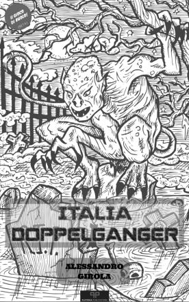 Il gioco di ruolo di Italia Doppelganger - https://alessandrogirola.me/progetti-di-scrittura/italia-doppelganger/italia-doppelganger-il-gioco-di-ruolo/
