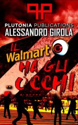 Il Walmart ha gli occhi (ebook Amazon mobi - https://amzn.to/2ymxil9)